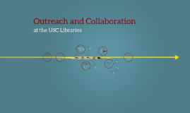 Outreach and Collaboration