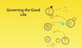 Governing the Good Life
