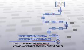PROCEDIMIENTO PARA PERSONAS INIMPUTABLES