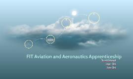 FIT Aviation and Aeronautics Apprenticeship
