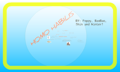 Homo Habilis presentation