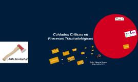 Cuidados Críticos en Procesos Traumatológicos