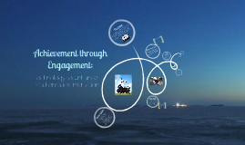 Achievement through Engagement