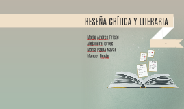 Copy of RESEÑA CRÍTICA Y LITERARIA