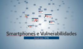 Smartphones e Vulnerabilidades