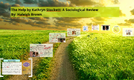 Copy of The Help by Kathryn Stockett: A Sociological Review