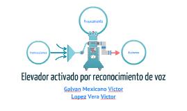 Copy of ELEVADOR ACTIVADO POR RECONOCIMIENTO DE VOZ