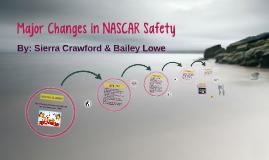Major Changes in NASCAR Safety