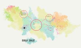 Solo talk