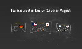 Deutsche und Amerikanische Schulesystem