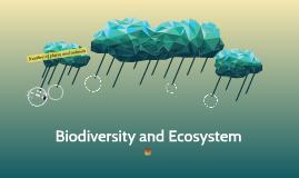 Biodiversity and Ecosystem