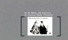 Copy of Copy of 03.05 Media and Politics