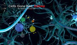 Cells Gone Bad: Edema
