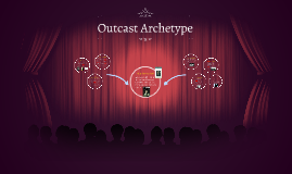 Copy of Outcast Archetype