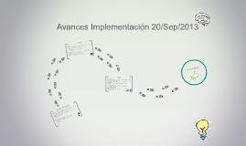 Avances Implementación 20/Sep/2013