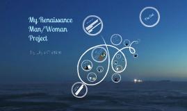 Renaissance Man/Woman Project