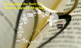 Theology of the Body for Teens: Chhapter 8; Marriage