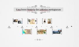 Uma breve história das colónias portuguesas