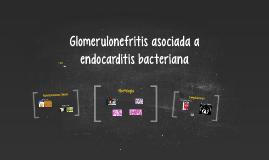 Glomerulonefritis asociada a endocarditis bacteriana