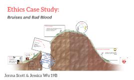 Ethics Case Study: