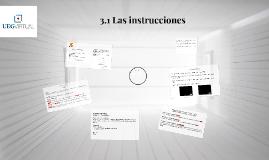 3.1 Las instrucciones
