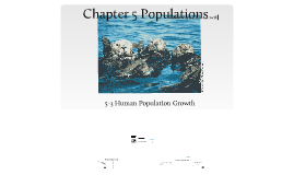 Copy of Biology Section 5-3 Human Population Growth