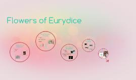 Flowers of Eurydice