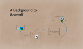 Copy of A Background to Beowulf