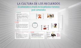 La cultura de los recuerdos (Creación de la Cultura Histórica)