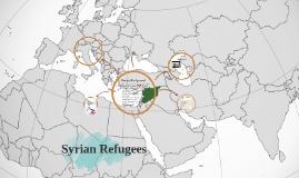 Refugee Research Presentation period 2 for Syrian Refugees by Huynh Vincent, Emily Fu, Saksham Argwal, Charlene Neo