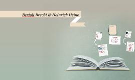 Bertolt Brecht & Heinrich Heine