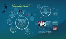 Copy of Conditions gagnantes pour l'intégration les TIC en classe