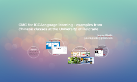 CMC for ICC/language learning - examples from the University of Belgrade