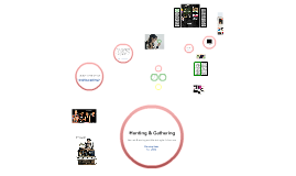 Hunting & Gathering Project 1