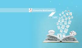 Copy of Conceito Multimédia