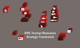 Copy of IFRC Human Resources Strategic Framework