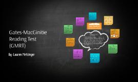 Gates-Macginitie reading test by Lauren Metzinger on Prezi