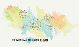 Copy of To Autumn by john keats
