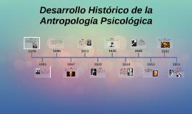 Desarrollo histórico de la Antropología Psicológica