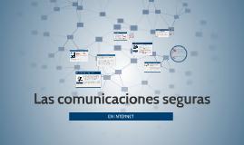 Las comunicaciones seguras en INTERNET