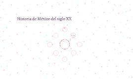 Historia de México del siglo XX