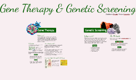 Gene Therapy & Genetic Screening