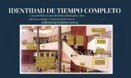 IDENTIDAD DE TIEMPO COMPLETO