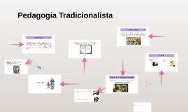Pedagogía Tradicionalista
