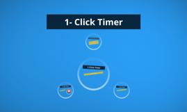 1- Click Timer