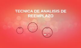 TECNICA DE ANALISIS DE REEMPLAZO