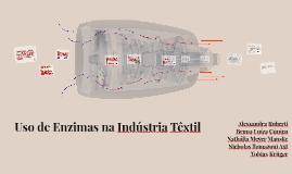 Uso de Enzimas na Indústria Têxtil