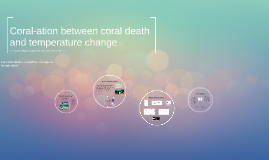 Coral-ation Between Temperature and Bleaching Events