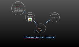 informacion al usuario