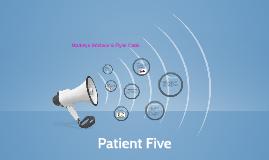 Patient Five